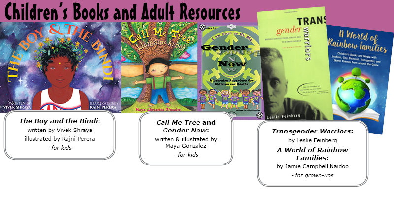 Children's Books and Adult Resources on Gender and Queerness with Multicultural Awareness