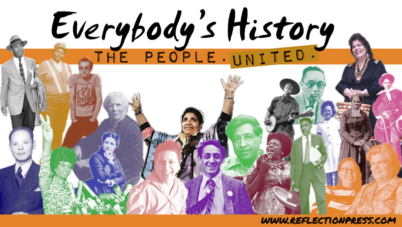 everybodys-history-the-people-united-trademark-copyright-reflection-press