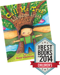 Call Me Tree - Best Books of 2014 that Celebrate Diversity